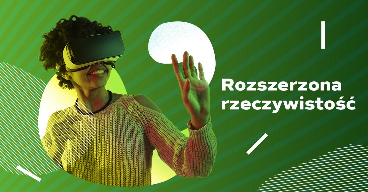 rozszerzona rzeczywistość AR Augmented Reality ecommerce