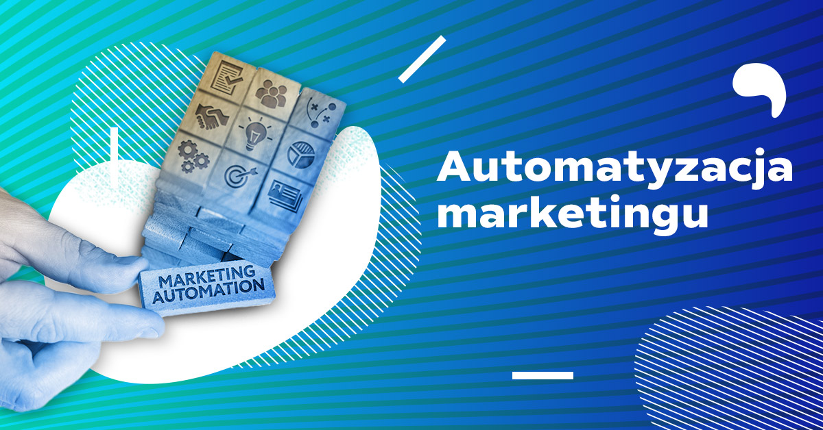 automatyzacja marketingu marketing automation
