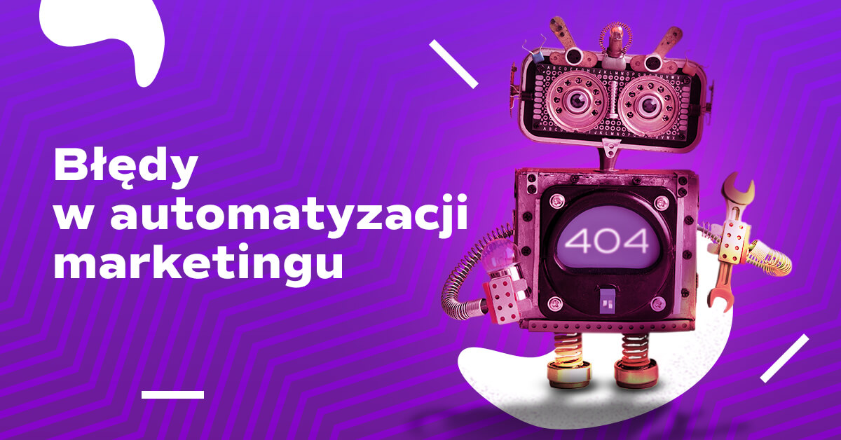 błędy marketing automation